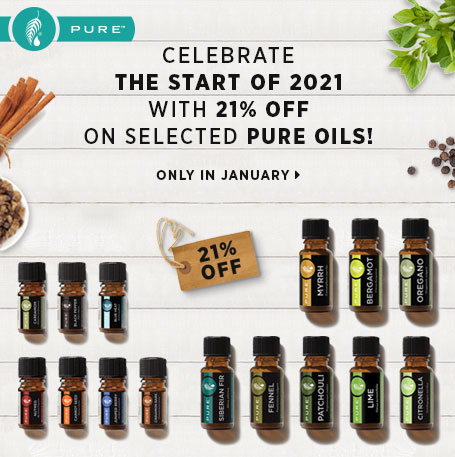 CELEBRATE THE START OF 2021 with 21% off on selected PURE oils! Only in January